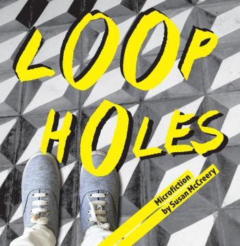 Loop holes